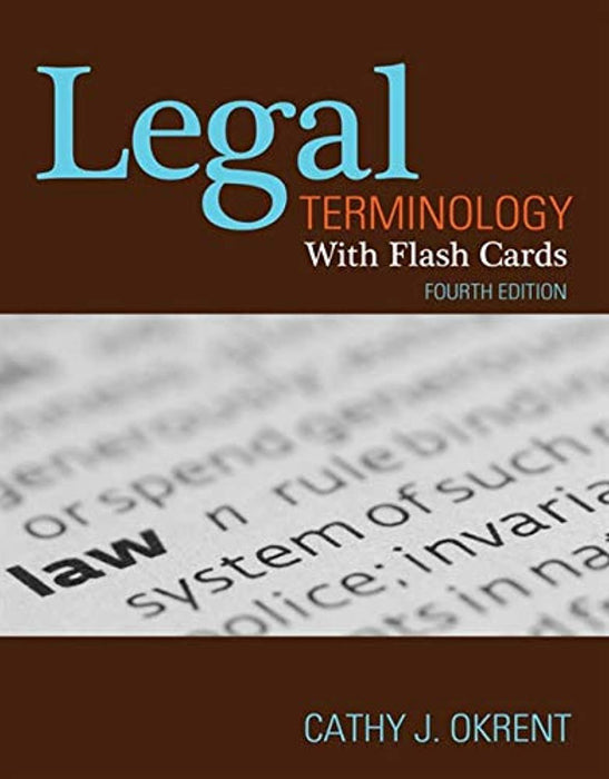 Legal Terminology with Flashcards, Paperback, 4 Edition by Okrent, Cathy (Used)
