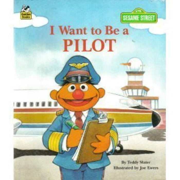 I Want to be a Pilot (Sesame Street I Want to Be Book), Paperback by Ewers, Joe (Used)