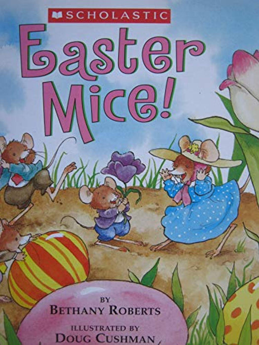Easter Mice!, Paperback by Roberts, Bethany; Cushman, Doug (Used)