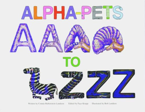 Alpha-Pets A to Z, Paperback, 1st Edition by Lundeen, Connie Rubenstein (Used)