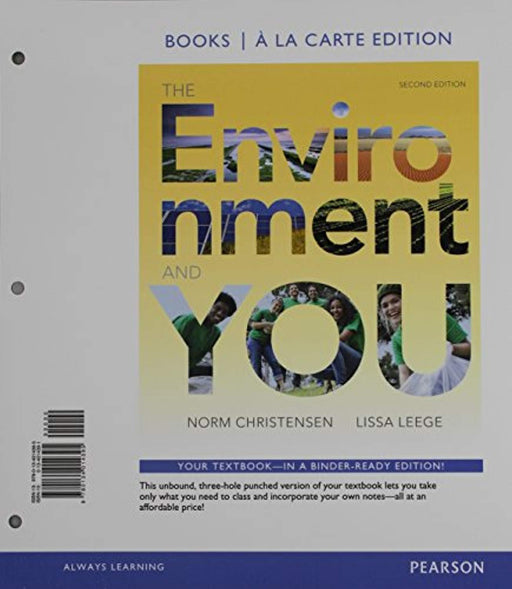 Environment and You, The, Books a la Carte Edition and Modified Mastering Environmental Science with Pearson eText & ValuePack Access Card (2nd Edition), Loose Leaf, 2 Edition by Christensen, Norm