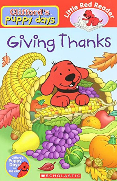 Giving Thanks (Clifford's Puppy Days), Paperback, 1st Edition by Sarah Fisch (Used)