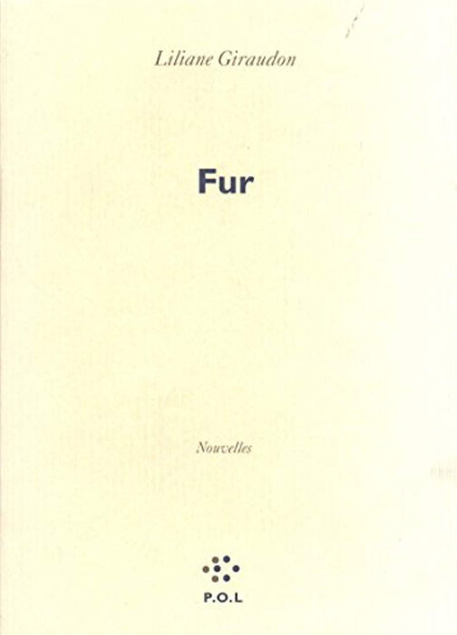 Fur (Fiction) (French Edition), Paperback, 0 Edition by Giraudon, Liliane (Used)