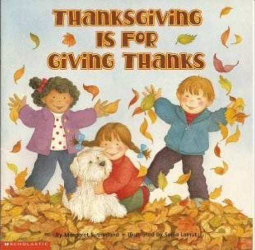 Thanksgiving is for giving thanks, Paperback by Sutherland, Margaret (Used)