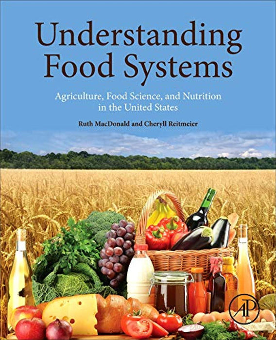 Understanding Food Systems: Agriculture, Food Science, and Nutrition in the United States, Paperback, 1 Edition by MacDonald, Ruth (Used)