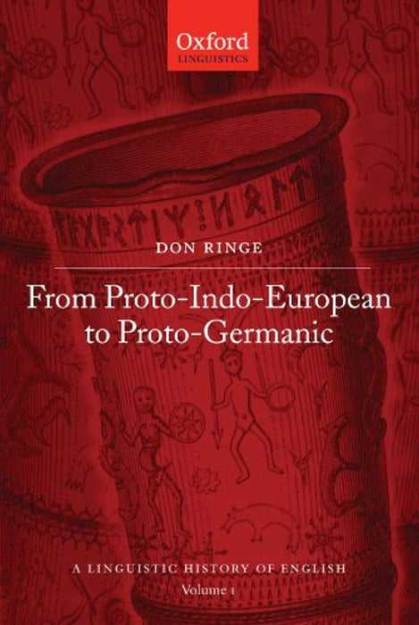 A Linguistic History of English: From Proto-Indo-European to Proto-Germanic, Paperback, 1 Edition by Ringe, Donald (Used)