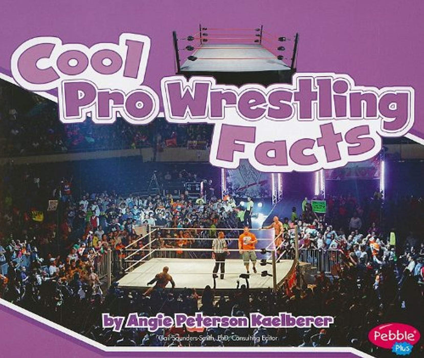 Cool Pro Wrestling Facts (Cool Sports Facts), Paperback by Kaelberer, Angie Peterson (Used)