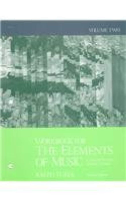 Workbook for the Elements of Music: Concepts and Applications, Vol. 2, Paperback, 2 Edition by Turek, Ralph (Used)