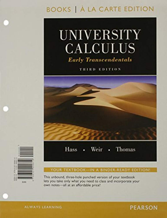 University Calculus: Early Transcendentals, Books a la Carte Edition, Loose Leaf, 3 Edition by Hass, Joel (Used)
