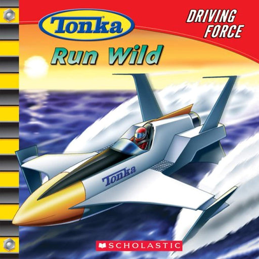 Tonka: Driving Force #4: Run Wild, Paperback by Carey, Craig Robert (Used)