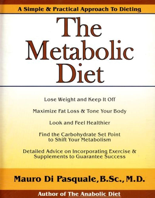 The Metabolic Diet, Hardcover by Di Pasquale, Mauro G (Used)