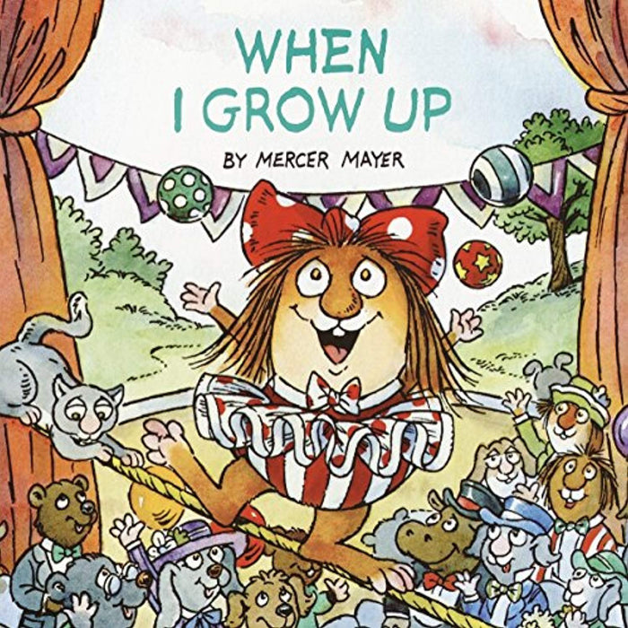 When I Grow Up (Little Critter) (Look-Look), Paperback, Random House ed. Edition by Mayer, Mercer (Used)