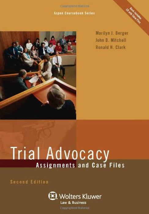 Trial Advocacy: Assignments & Case Files, Second Edition (Aspen Coursebook), Paperback, 2 Edition by Marilyn J. Berger (Used)