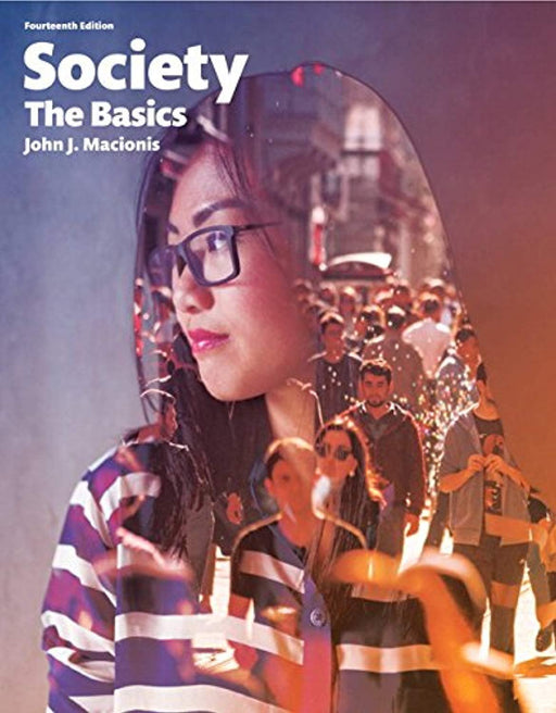 Society: The Basics Plus NEW MyLab Sociology for Introduction to Sociology -- Access Card Package (14th Edition), Paperback, 14 Edition by Macionis, John J.