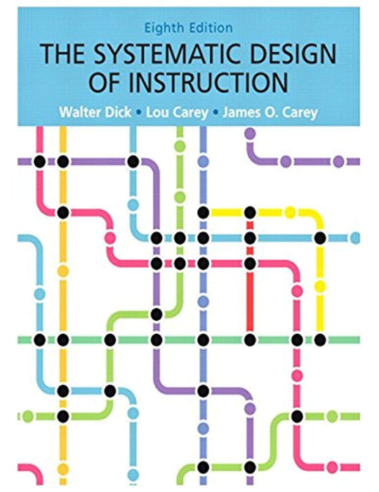 Systematic Design of Instruction, The, Loose-Leaf Version (8th Edition), Loose Leaf, 8 Edition by Dick, Walter (Used)