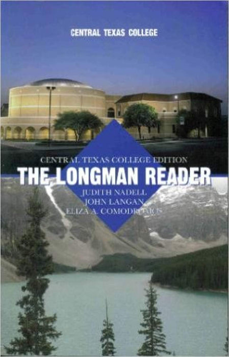 The Longman Reader: Central Texas College Edition, Paperback, 8th Edition by Judith Nadell (Used)