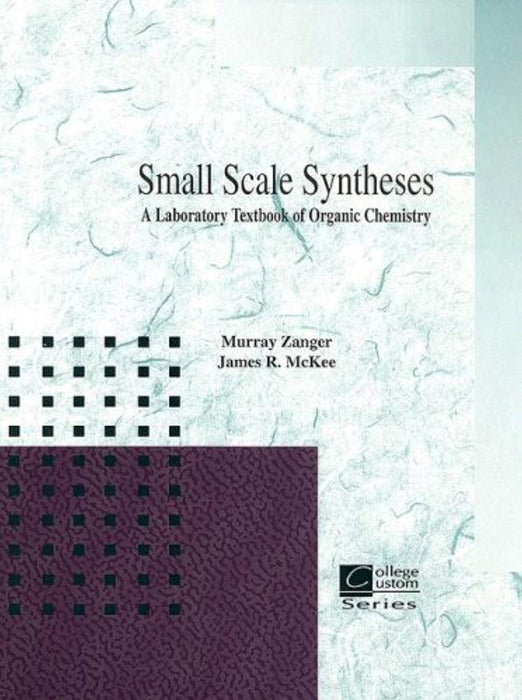 Small Scale Synthesis: A Laboratory Text of Organic Chemistry, Spiral-bound, 1 Edition by Zanger, Murray (Used)
