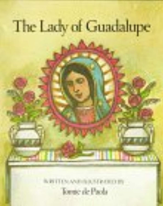 Lady of Guadalupe, Paperback by dePaola, Tomie