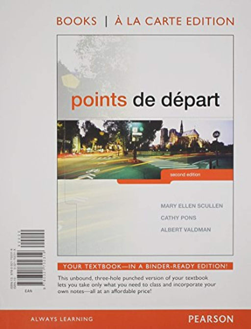 Points de départ, Books a la Carte Edition (2nd Edition), Loose Leaf, 2 Edition by Scullen, Mary Ellen