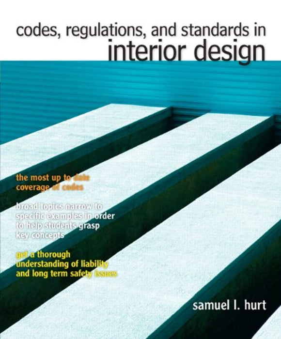 Codes, Regulations and Standards in Interior Design, Paperback, 1 Edition by Hurt, Samuel L (Used)