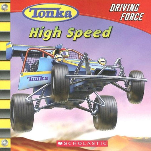 High Speed (Tonka: Driving Force, No. 2), Paperback by Carey, Craig Robert (Used)