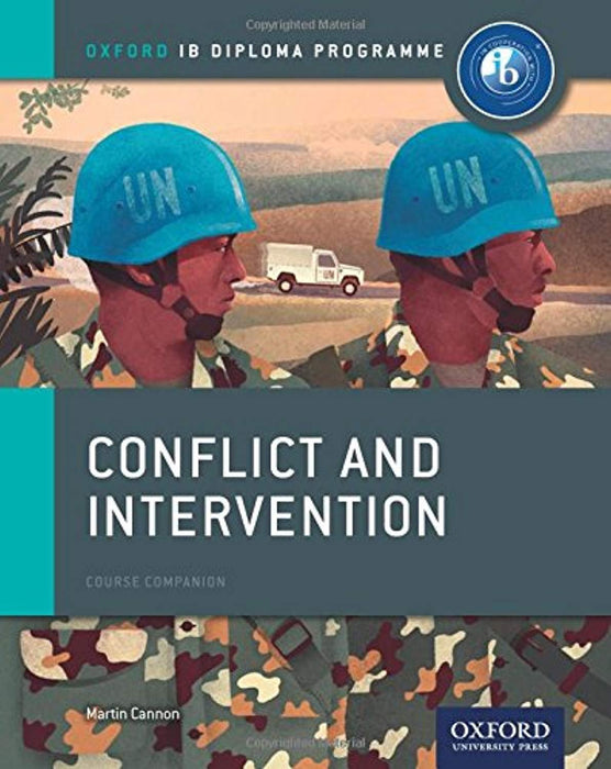 Conflict and Intervention: IB History Course Book: Oxford IB Diploma Program, Paperback, 1 Edition by Cannon, Martin (Used)