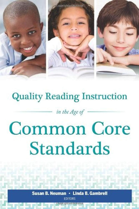 Quality Reading Instruction in the Age of Common Core Standards, Paperback by Susan B. Neuman (Used)