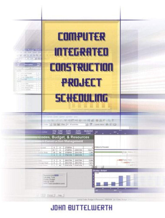 Computer Integrated Construction Project Scheduling, Paperback by Buttelwerth, John (Used)