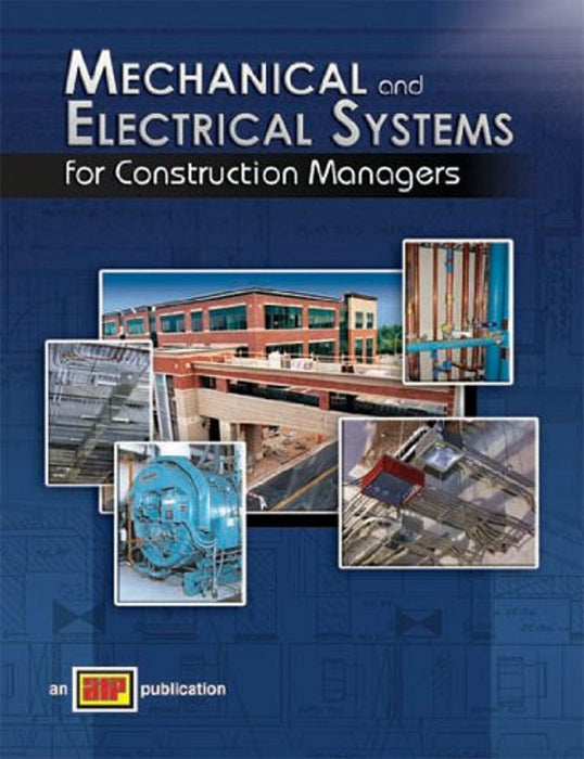 Mechanical and Electrical Systems for Construction Managers, Paperback, 2nd Edition by ATP Staff (Used)