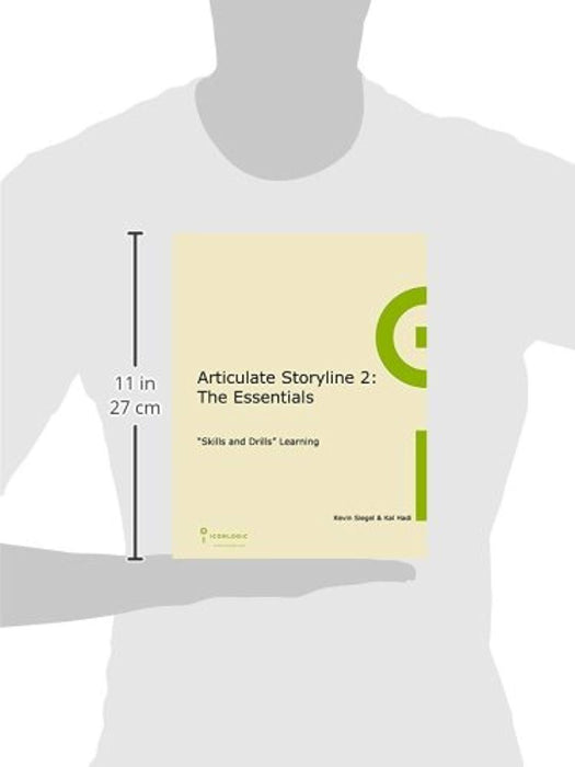 Articulate Storyline 2: The Essentials, Spiral-bound by Kevin Siegel (Used)