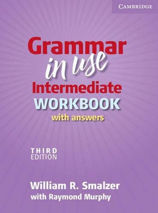 Grammar in Use Intermediate Workbook with Answers, Paperback, 3 Edition by Smalzer, William R. (Used)