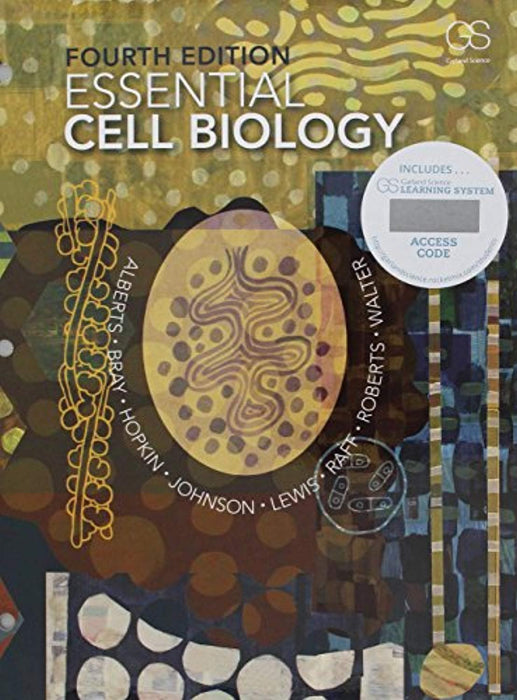 Essential Cell Biology + Garland Science Learning System Redemption Code, Loose Leaf, 4 Edition by Alberts, Bruce (Used)