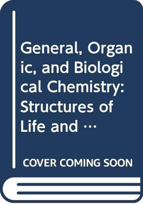 General, Organic, and Biological Chemistry: Structures of Life and Masteringchemistry with Etext and Access Card, Hardcover, 4 Edition by Timberlake, Karen C. (Used)