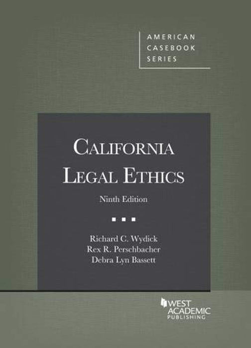 California Legal Ethics, 9th (American Casebook Series), Paperback, 9 Edition by Wydick, Richard C (Used)