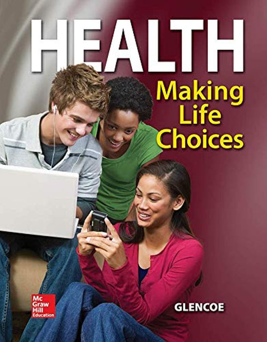 Health, Making Life Choices, Student Edition (NTC: HLTH MAK LIFE CHOICE REG), Hardcover, 1 Edition by McGraw Hill (Used)