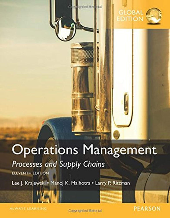 Operations Management: Processes and Supply Chains, Paperback, 11th edition (Used)