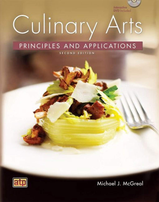 Culinary Arts Principles and Applications, Hardcover, 2 Edition by Chef Michael J. McGreal (Used)