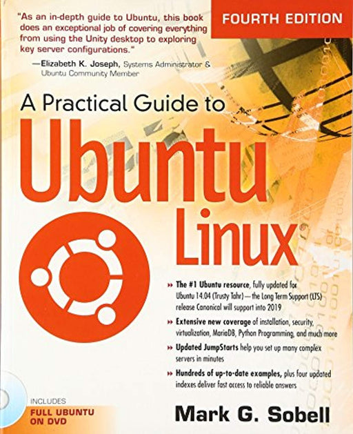 A Practical Guide to Ubuntu Linux (4th Edition), Paperback, 4 Edition by Sobell, Mark G. (Used)