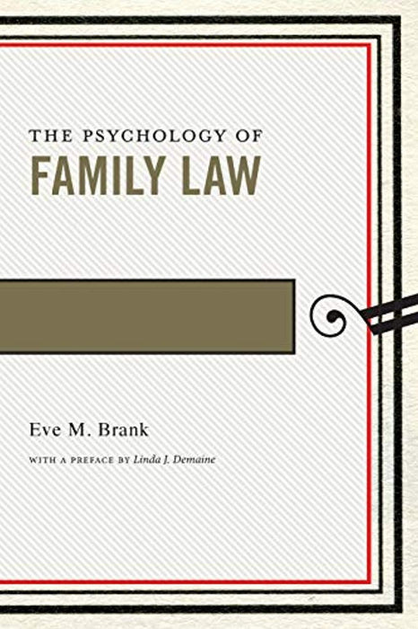 The Psychology of Family Law (Psychology and the Law (4)), Paperback by Brank, Eve M. (Used)