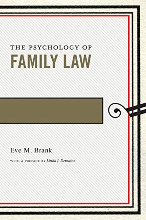 The Psychology of Family Law (Psychology and the Law, 4), Paperback by Brank, Eve M. (Used)
