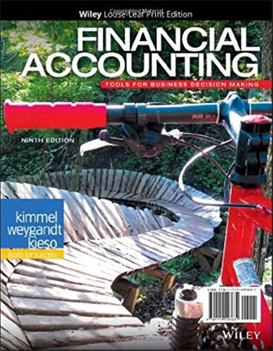 Financial Accounting: Tools for Business Decision Making, Ring-bound, 9 Edition by Kimmel, Paul D. (Used)