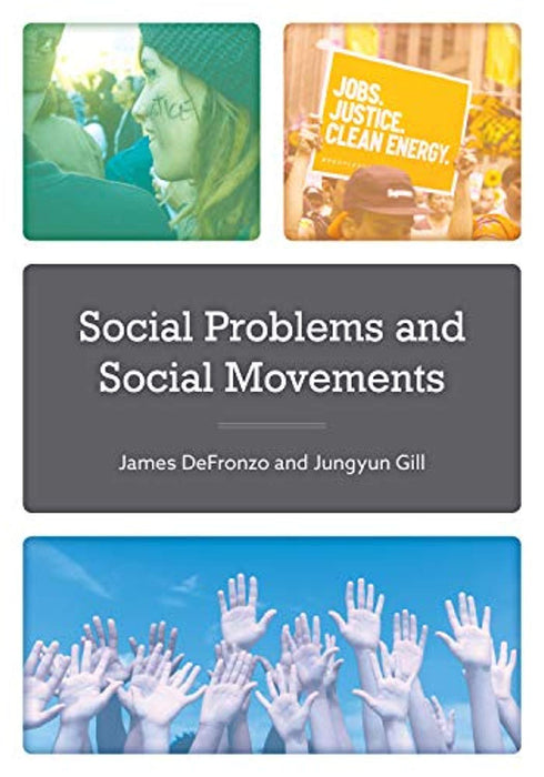 Social Problems and Social Movements, Paperback by DeFronzo, James (Used)