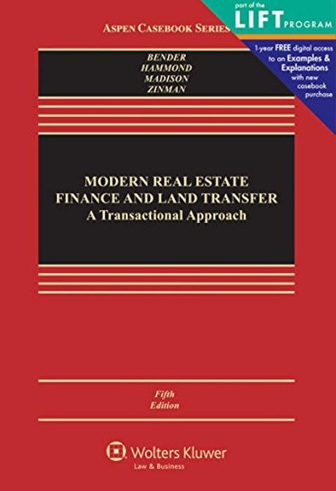 Modern Real Estate Finance and Land Transfer: A Transactional Approach (Aspen Casebooks), Hardcover, 5 Edition by Steven Bender