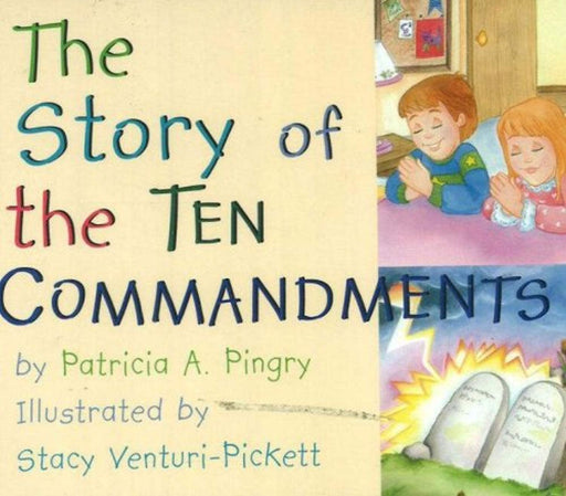The Story of the Ten Commandments, Board book by Pingry, Patricia A. (Used)
