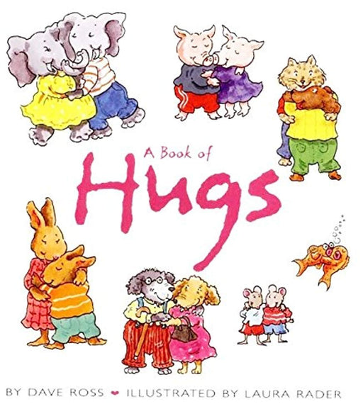 A Book of Hugs, Hardcover, Newly ill. ed Edition by Ross, Dave (Used)