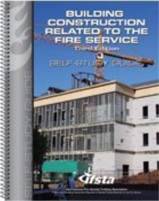 Building Construction Related to the Fire Service, 3rd Edition, Self-study Guide, Spiral-bound, 3rd Edition by IFSTA