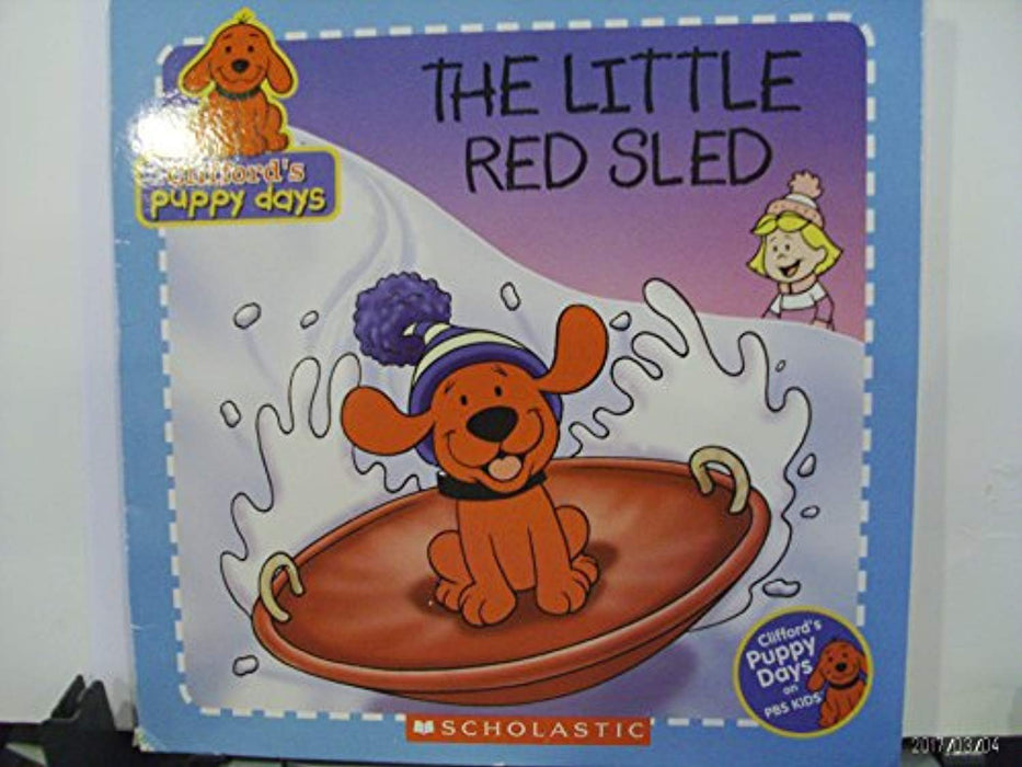 The Little Red Sled (Clifford's Puppy Days), Paperback, 1st Edition by Tisha Hamilton (Used)