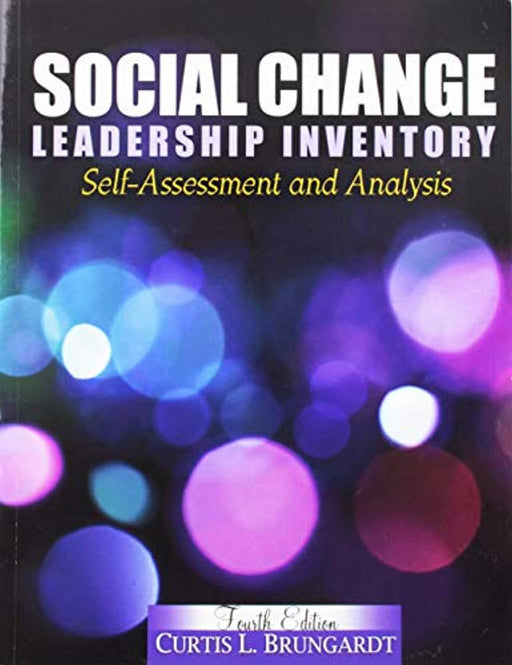 Social Change Leadership Inventory: Self-Assessment and Analysis, Paperback, 4 Edition by BRUNGARDT  CURTIS L