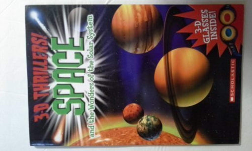 3-D Thrillers! Space and the Wonders of the Solar System by Paul Harrison (2012-05-03), Paperback by Paul Harrison (Used)