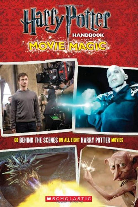Harry Potter Handbook: Movie Magic (Harry Potter Movie Tie-In), Paperback, 0 Edition by Scholastic (Used)